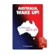 Australia, Wake Up - eBook
