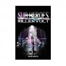 Sub-Heroes: Killervolt