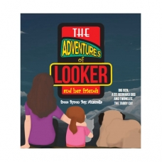 The adventures of Looker : and her friends
