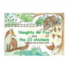 Naughty Mr Fox and the 10 Chickens