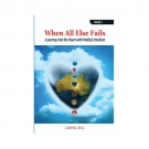 When All Else Fails - Book 1