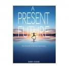 A Present Future