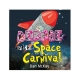 Bernie and the Space Carnival