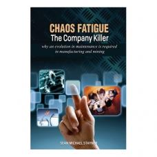 Chaos Fatigue - The Company Killer