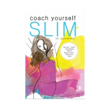 Coach yourself slim : weight loss coaching for a healthier, happier you
