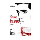 The Cloning of Elvis Trilogy