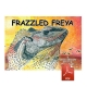 Frazzeled Freya - eBook