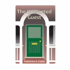 The Unwanted Guest