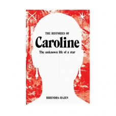 The histories of Caroline : The unknown history of a star
