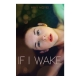 If I Wake