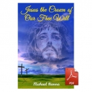 Jesus the Crown of Our Free Will - eBook