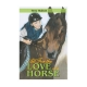 All for the love of a horse