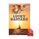 Lucky Bastard - eBook