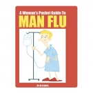A Woman's Pocket Guide to Man Flu [Pre-orders now available]