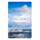 Miracles or Coincidences
