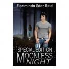 Moonless Night (Special Edition, Book 1)