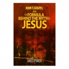 John's gospel and the formula behind the myth of Jesus