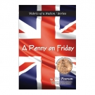 A Penny on a Friday, (Second Edition)