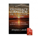 PROSTATE CANCER – ME, my DOCTOR and HOPE! - eBook