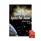 Space Age Lyrics For Jesus - eBook