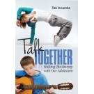 Talk together: Walking the journey with our adolescent