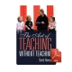 The Art of Teaching Without Teaching - eBook
