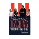 The Art of Teaching Without Teaching