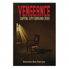 Vengeance : Capital city ground zero
