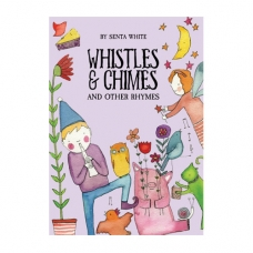 Whistles and Chimes and Other Rhymes